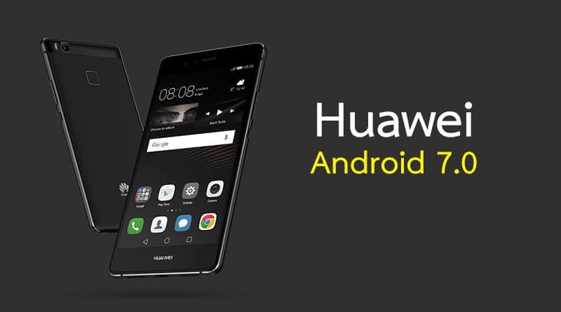 เผยรายชื่อมือถือ Huawei ที่จะได้อัพเดท Android 7.0 Nougat