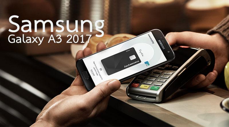 สเปค Samsung Galaxy A3 2017 จอ 4.7 แรม2GB มีซัมซุง Pay ราคา 11,900 บาท